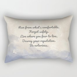 Forget Safety. Quote by Rumi on Courage Rectangular Pillow