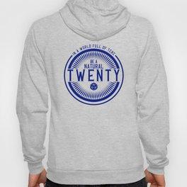 D20 Be a Natural Twenty Blue Hoody