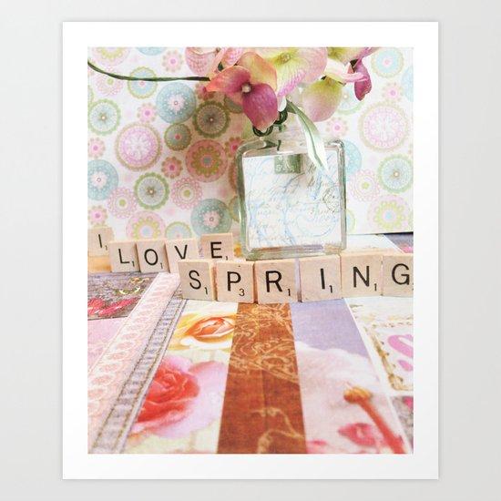 I Love Spring Art Print