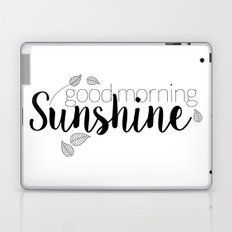 Good morning Sunshine Laptop & iPad Skin