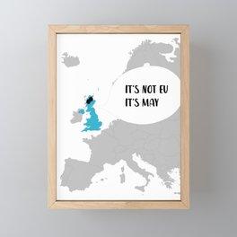 It's Not EU It's May Framed Mini Art Print