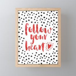 Follow Your Heart Quote Framed Mini Art Print