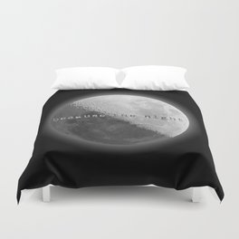 because the night Duvet Cover