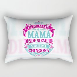 Mom since always Chingona Rectangular Pillow