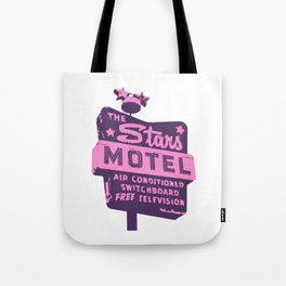 Seeing Stars ... Motel ... (Purple/Pink Sign) Tote Bag