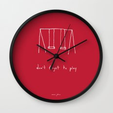 Don't forget to play - red Wall Clock