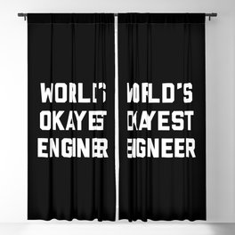 World's Okayest Engineer Funny Quote Blackout Curtain