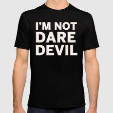 I'm Not Daredevil Black Mens Fitted Tee MEDIUM