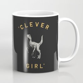 Clever Girl (Dark) Coffee Mug