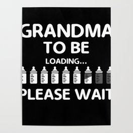 Grandma To Be Funny product Gift for Grandmoms Poster