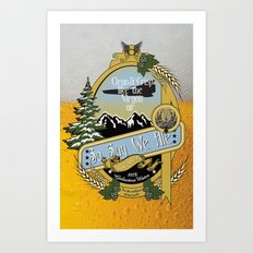 So Say We Ale Art Print