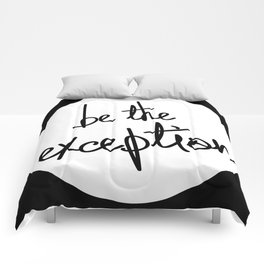 Be The Exception Comforters