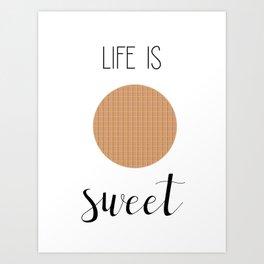Life Is Sweet Stroopwafel Art Print