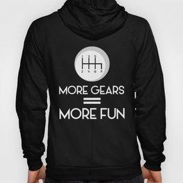 More Gears = More Fun Standard Manuals Hoody