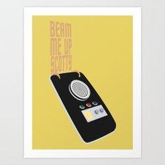 Beam Me Up Scotty Art Print