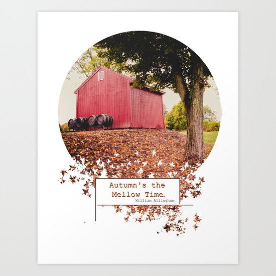 Autumn's the Mellow Time Art Print