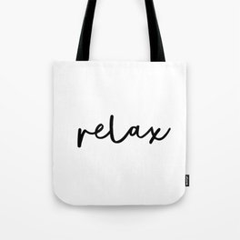 Relax black and white contemporary minimalist typography poster home wall decor bedroom Tote Bag