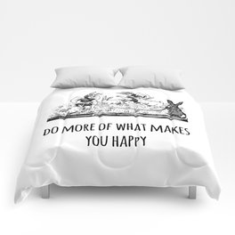 Do more of what makes you happy - Positive Quote + Vintage Illustration Print Comforters