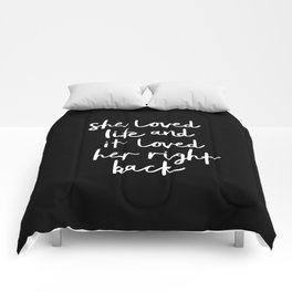 She Loved Life and it Loved Her Right Back black-white monochrome typography design home wall decor Comforters