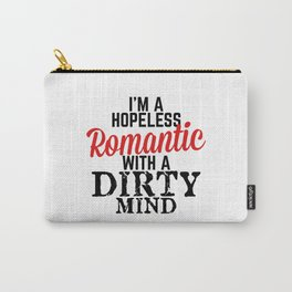 Hopeless Romantic Carry-All Pouch
