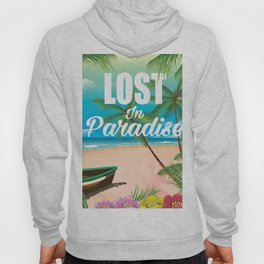 Lost in paradise travel poster Hoody