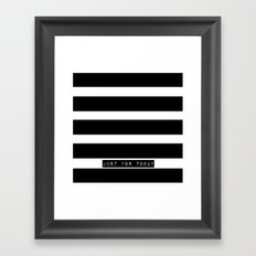 Just for Today Framed Art Print