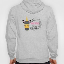 Even Unicorns Need Coffee Hoody