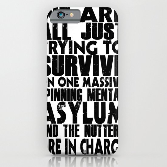 We are all just trying to Survive... iPhone & iPod Case