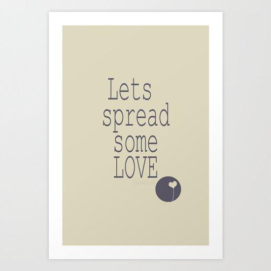 Spread Some LOVE Art Print