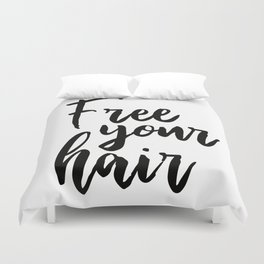 Free Your Hair Duvet Cover