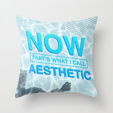 now that's what i call aesthetic Throw Pillow