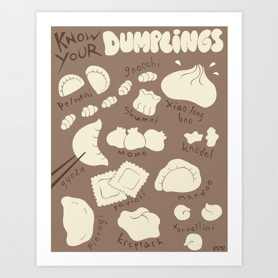 Know Your Dumplings Art Print