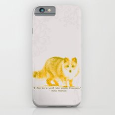 A Fox is a Wolf Who Sends Flowers iPhone 6s Slim Case