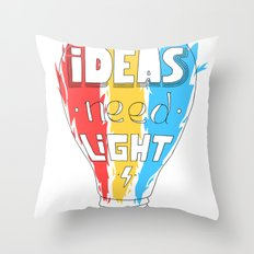Ideas Need Light Throw Pillow
