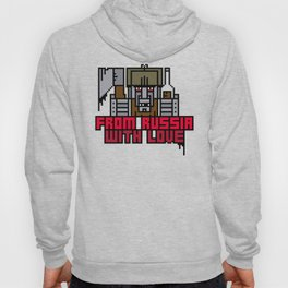 From Russia With Love Hoody