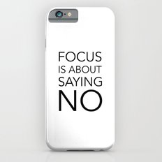 Focus is about.... iPhone 6s Slim Case