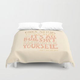 It's Just Tough Enough to be Yourself Duvet Cover