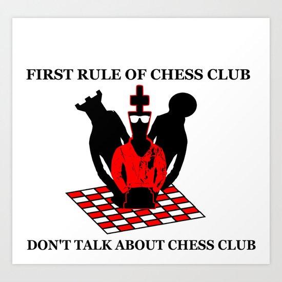 First Rule of Chess Club Art Print