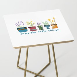 Enjoy the Little Things Side Table