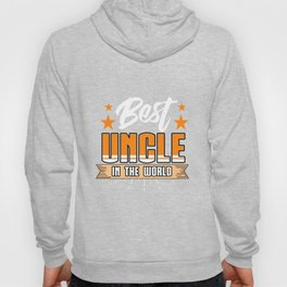 Family Love Bloodline Household Clan Relationship Birth Best Uncle In The World Gift Hoody