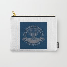 Tell This Vegan About Protein Elephant - Funny Veganism Quote Gift Carry-All Pouch