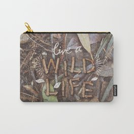 Live a Wild Life Carry-All Pouch
