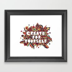 Create For Yourself (2) Framed Art Print