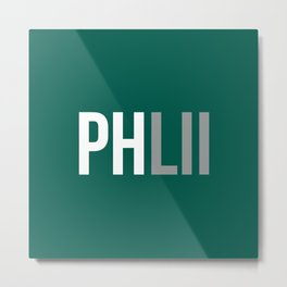 PHLII Philadelphia Metal Print