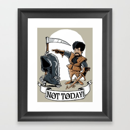 Not today! Framed Art Print