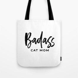 Badass cat mom Tote Bag