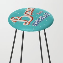 Bacon is my chocolate hand lettering typography modern poster design Counter Stool