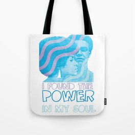 I Found The Power In My Soul Blue Tote Bag