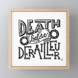 Death Before Derailleur Fixed Gear Fan Framed Mini Art Print