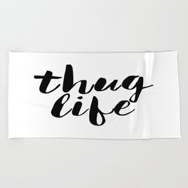 Thug Life Poster, Wall Art, Wall Decor Beach Towel